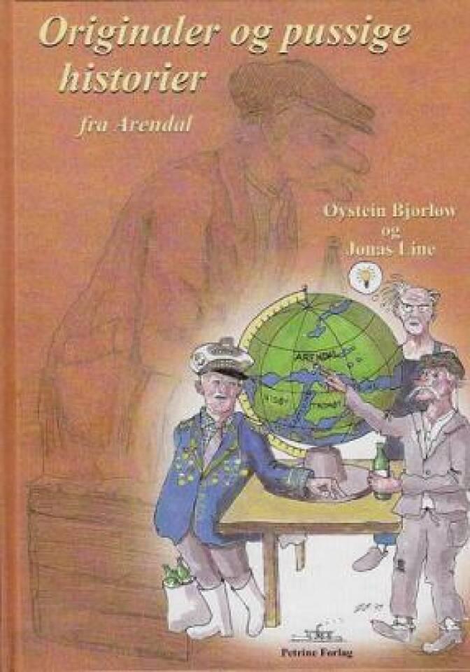Originale og pussige historier fra Arendal