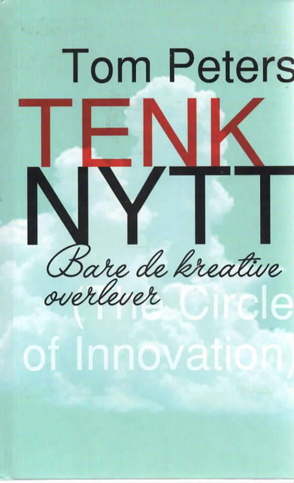 Tenk nytt – Bare de kreative overlever
