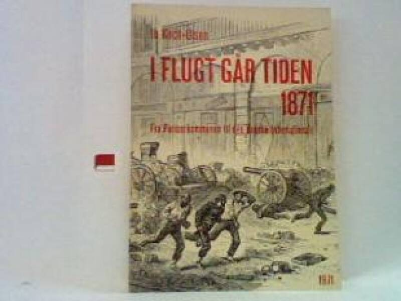 I flugt går tiden 1871