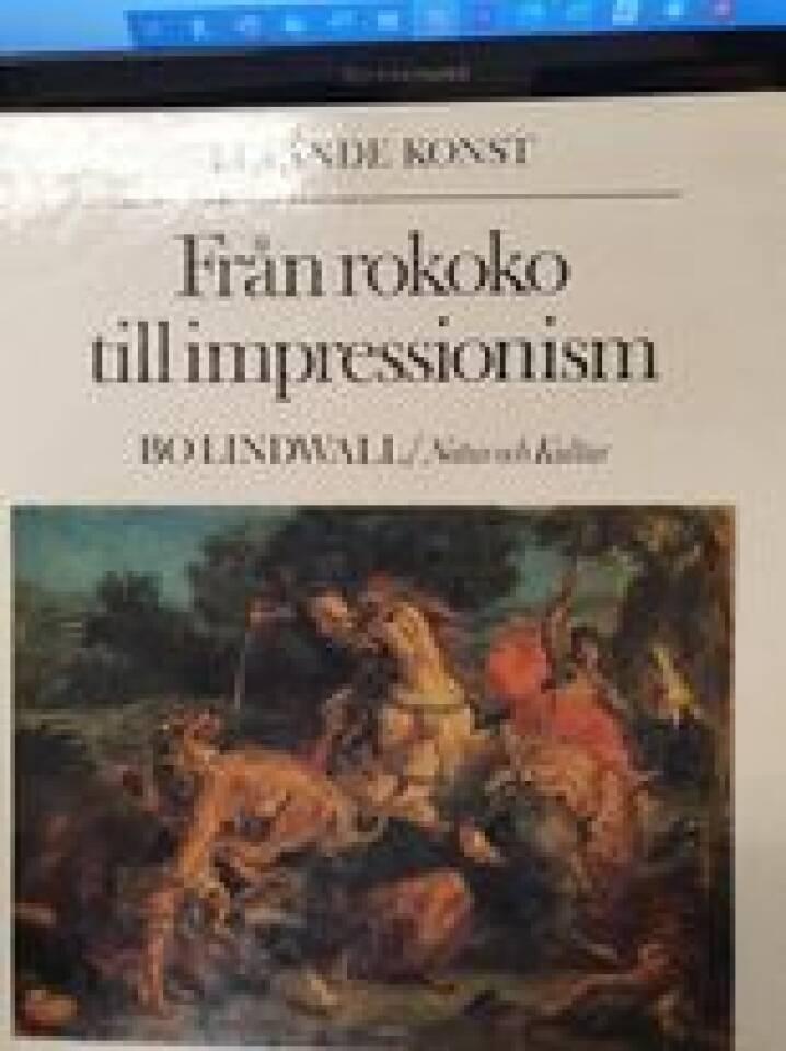 Från Rokoko till Impressionism.