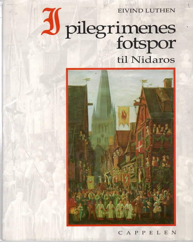 I pilegrimenes fotspor til Nidaros