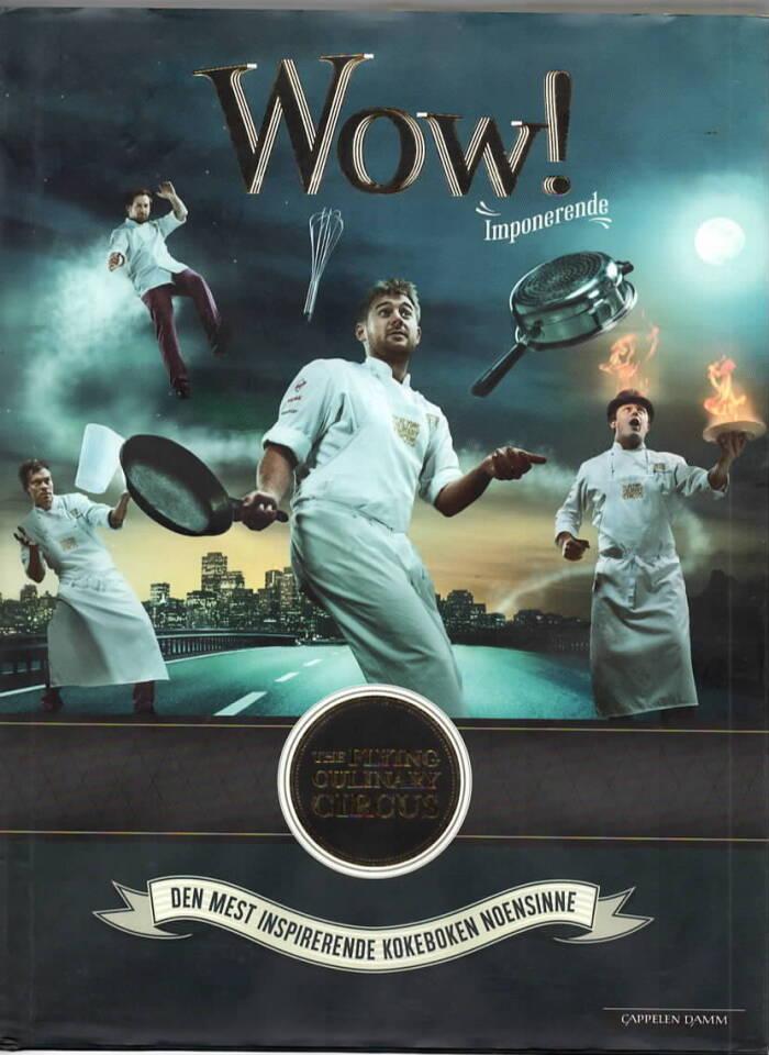 Wow! Imponerende – Den mest inspirerende kokeboken noensinne