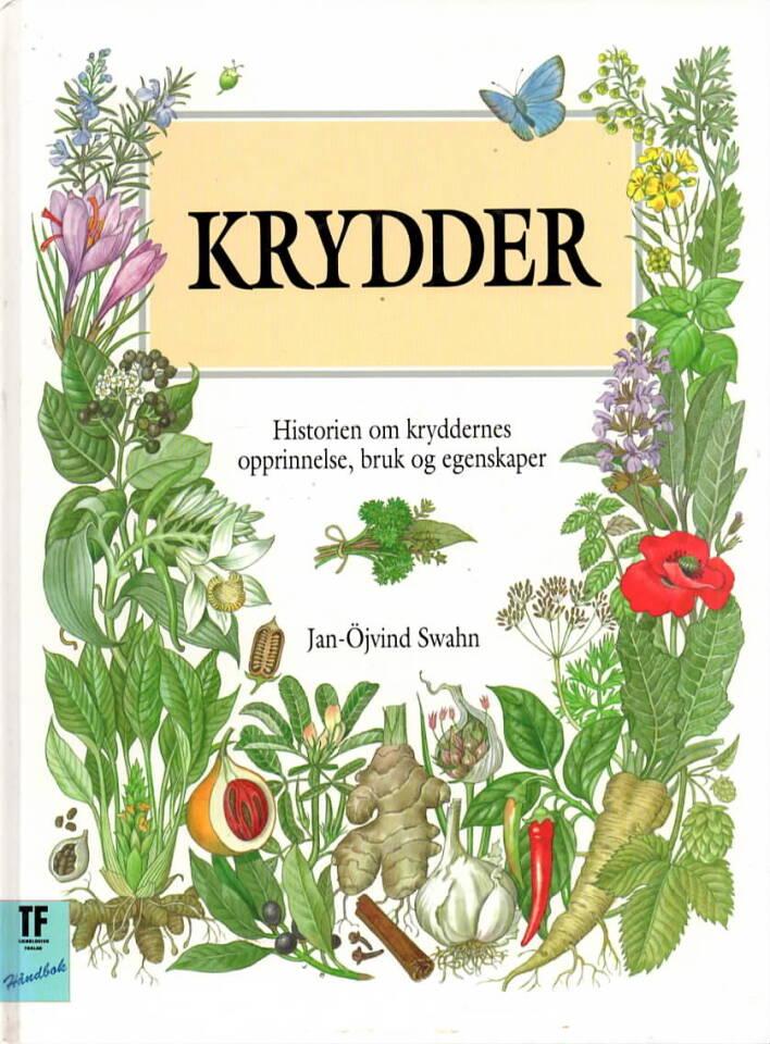 Krydder – historien om kryddernes opprinnelse, bruk og egenskaper
