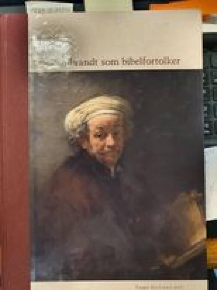 Rembrandt som bibelfortolker