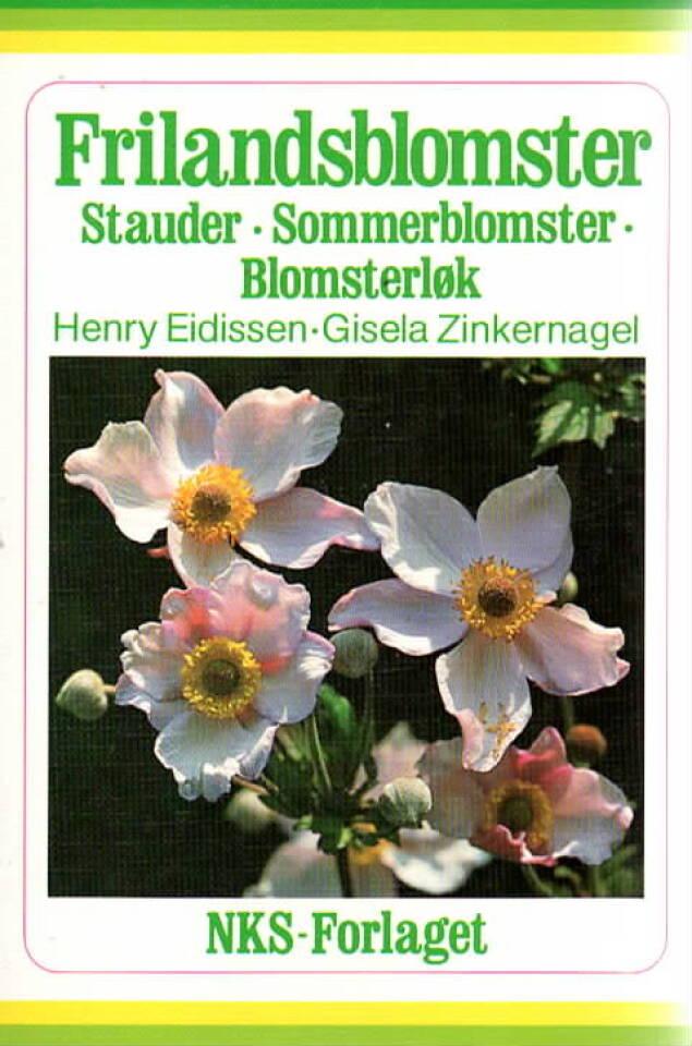 Frilandsblomster – stauder, sommerblmster, blomsterløk