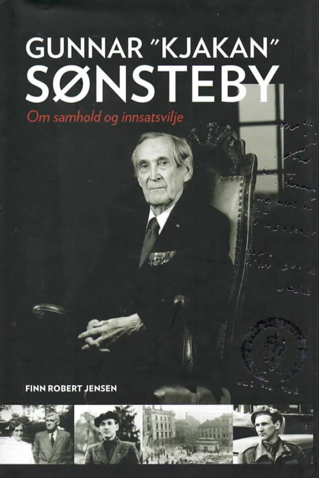 Gunnar «Kjakan» Sønsteby – om samhold og innstasvilje