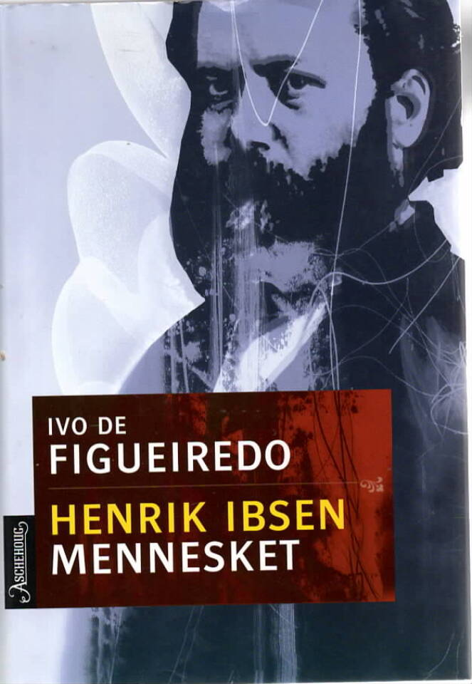 Henrik Ibsen – Mennesket