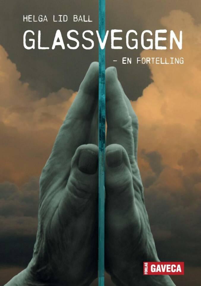 Glassveggen - en fortelling
