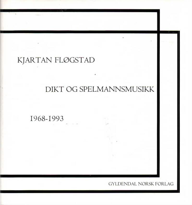 Dikt og spelmannsmusikk 1968-1993
