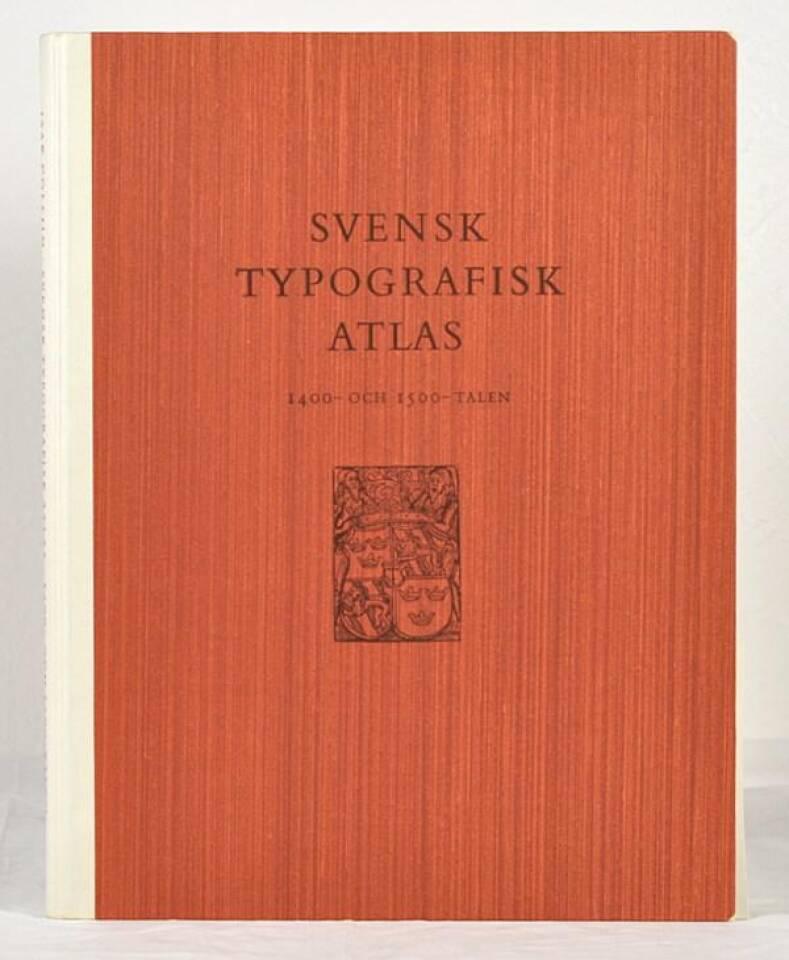 Svensk typografisk atlas. 1400- och 1500-talen.