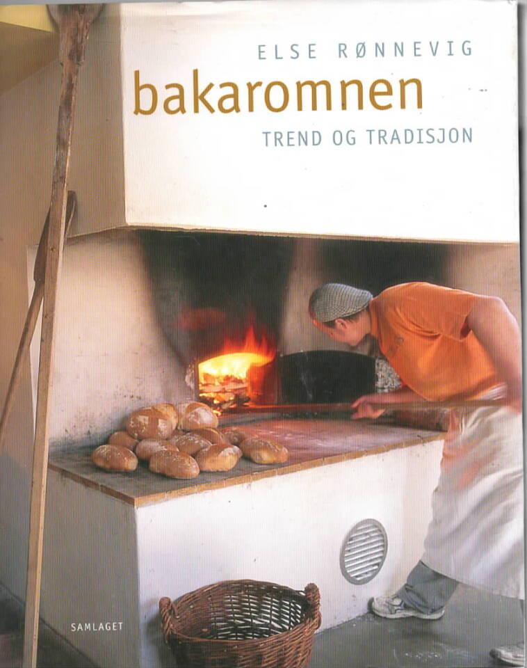 Bakaromnen – trend og tradisjon