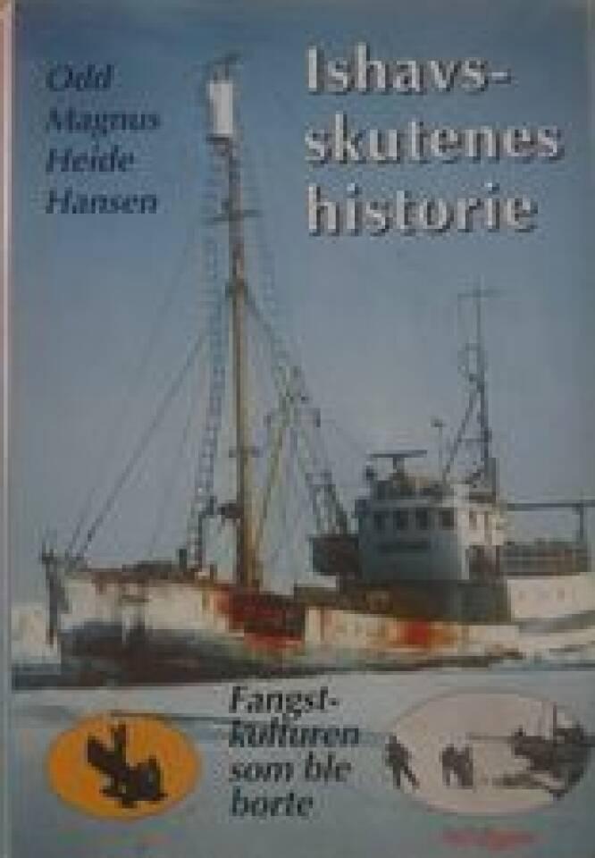 Ishavsskutenes historie. Fangstkulturen som ble borte