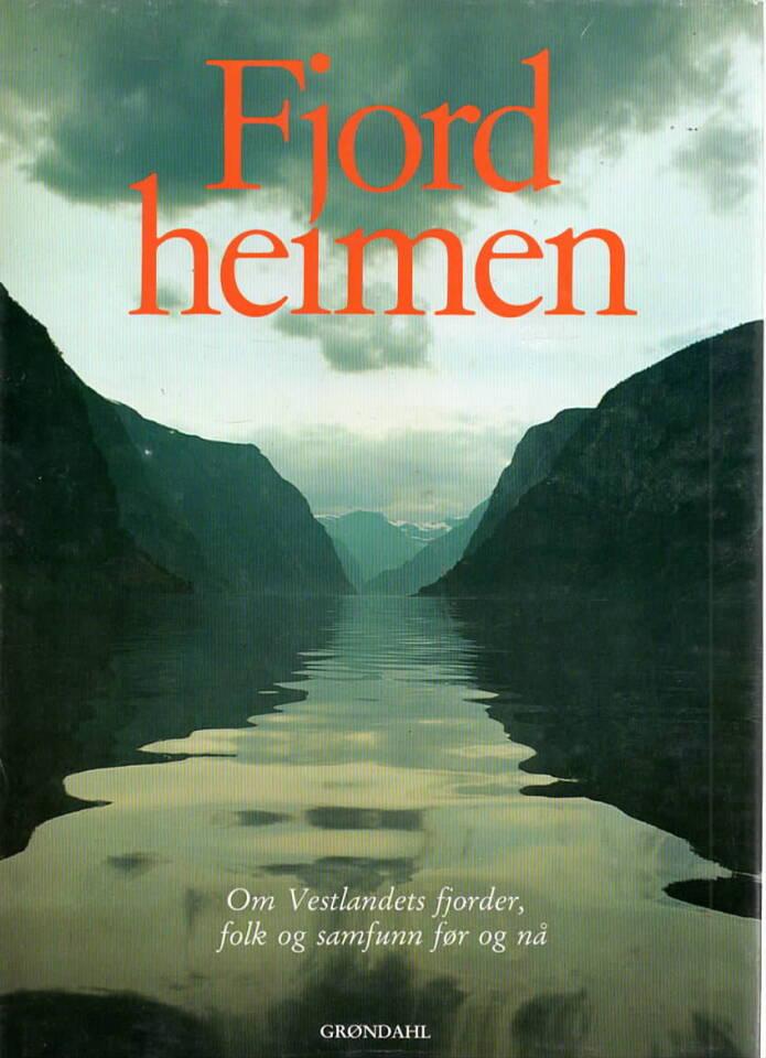 Fjordheimen – Om Vestlandets fjorder, folk og samfunn før og nå