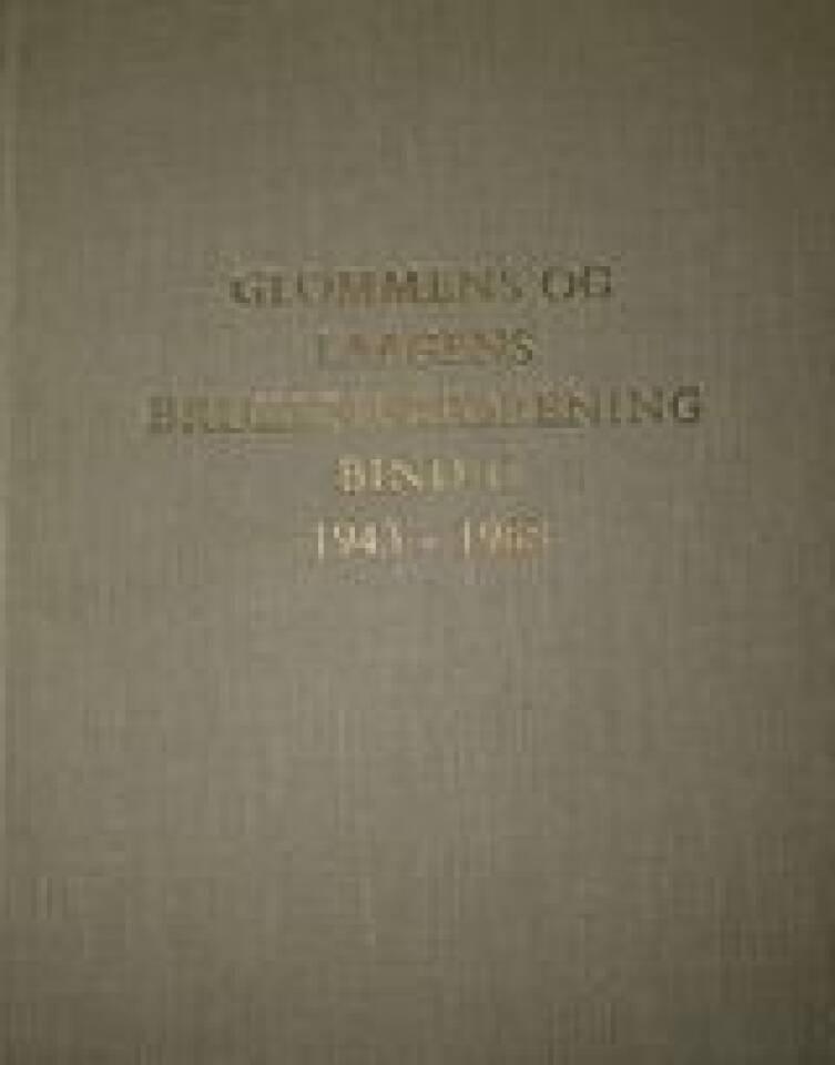 Glommens og Laagens Brukseierforening Bind II 1943-1968