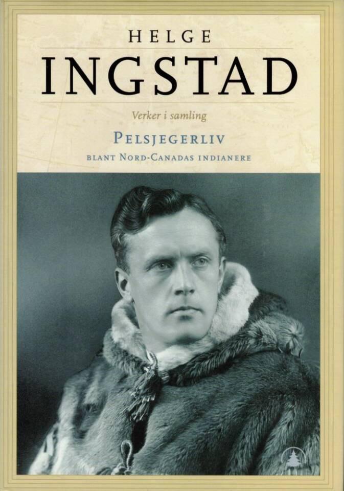 Helge Ingstad. Verker i samling