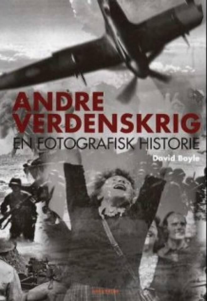 Andre verdenskrig. En fotografisk historie