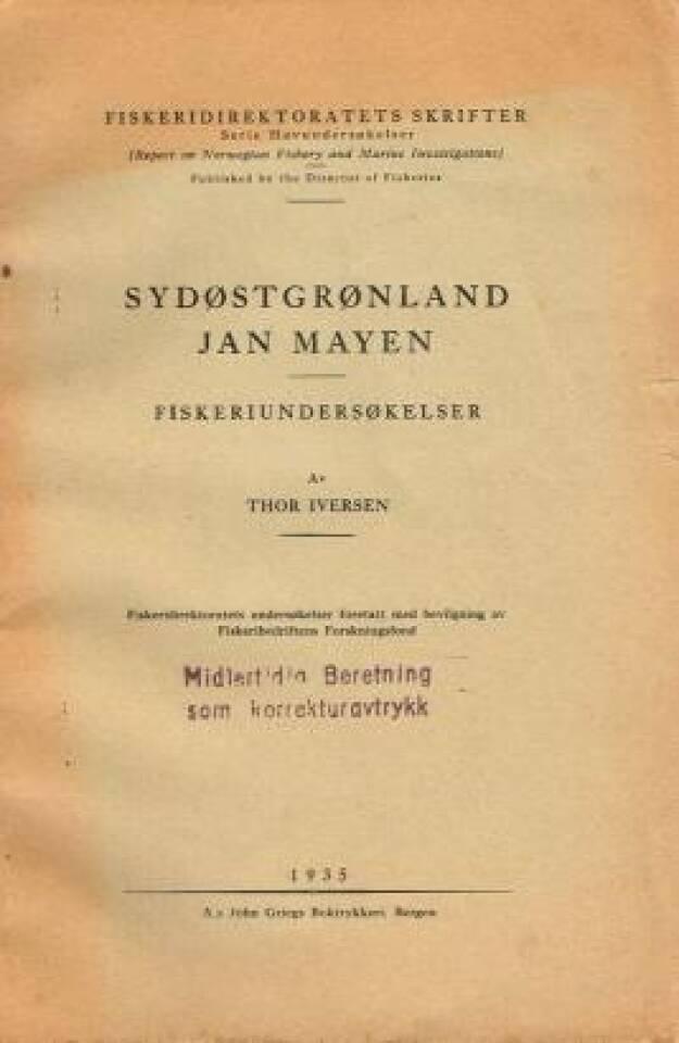 Sydøstgrønland Jan Mayen. Fiskeriundersøkelser