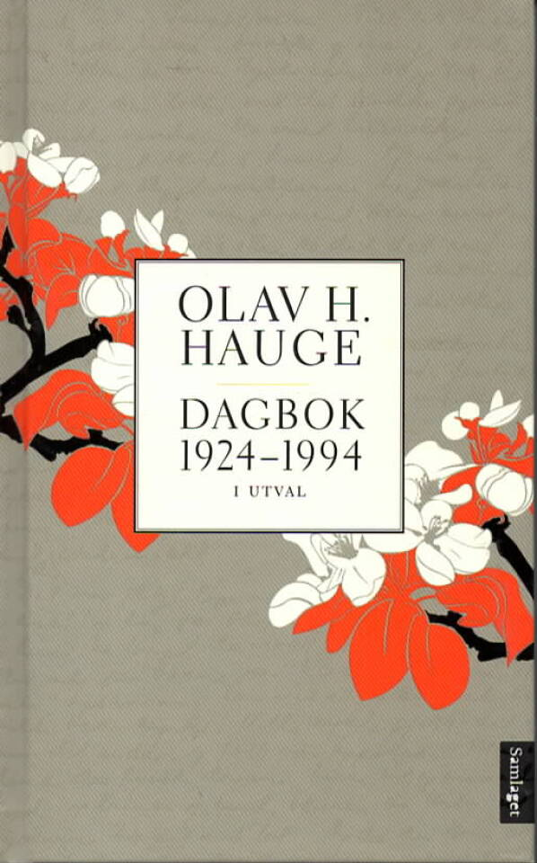 Olav H. Hauge – Dagbok 1924-1994
