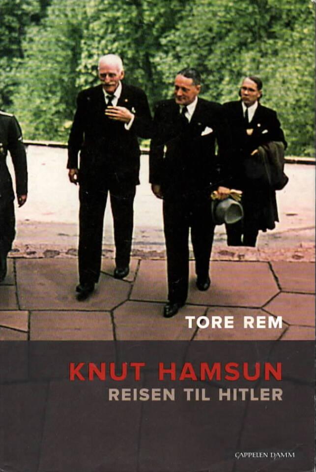 Knut Hamsun – Reisen til Hitler