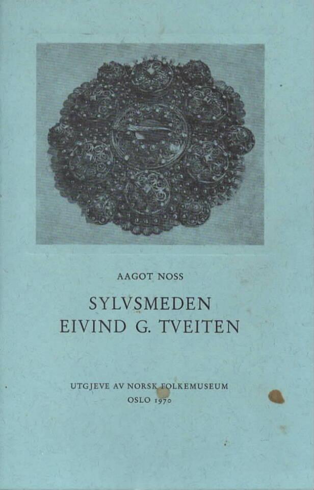 Sylvsmeden Eivind G. Tveiten