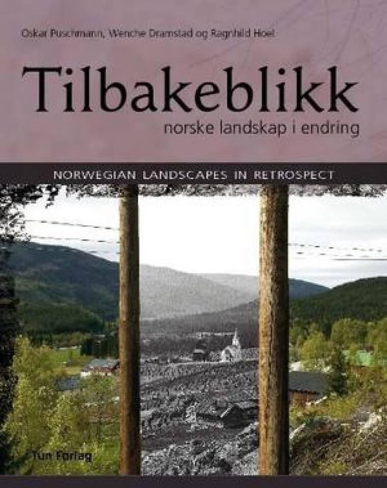 Tilbakeblikk norske landskap i endring