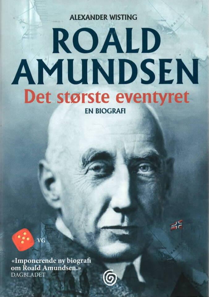 Roald Amundsen – Det største eventyret
