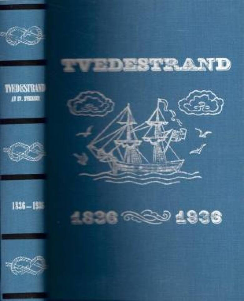 Tvedestrand 1836-1936