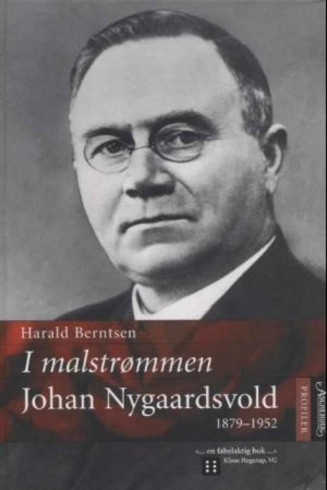 I malstrømmen Johan Nygaardsvold 1879-1952