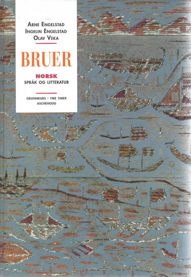 Bruer – norsk språk og litteratur