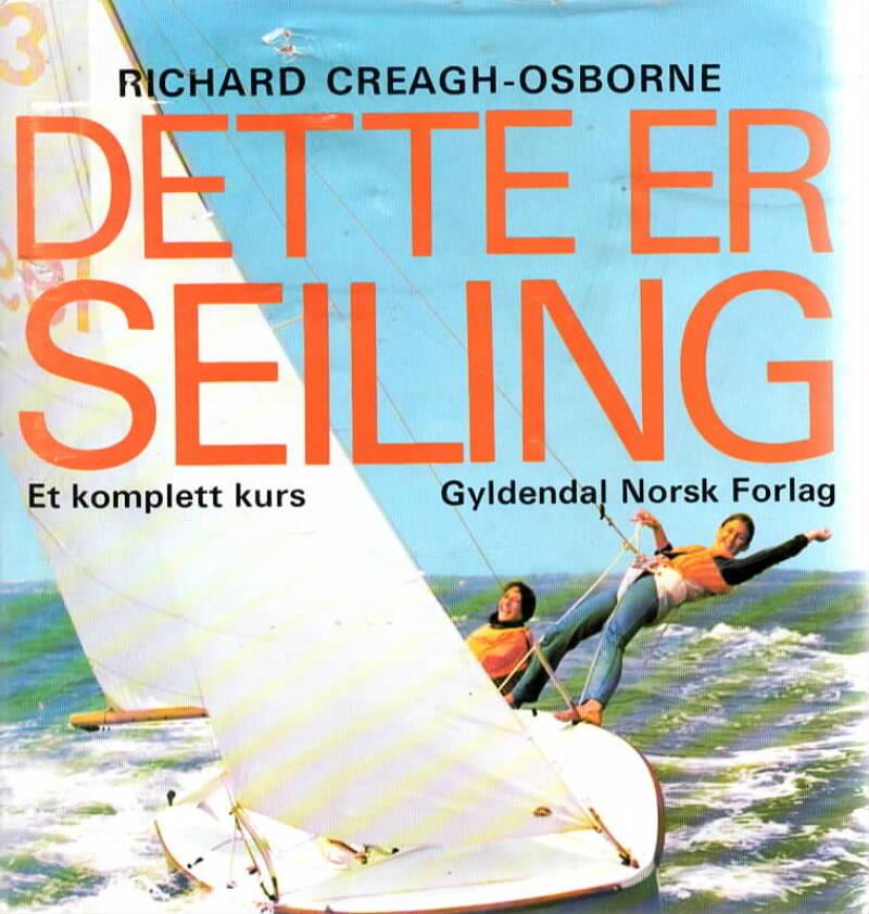 Dette er seiling – Et komplett kurs