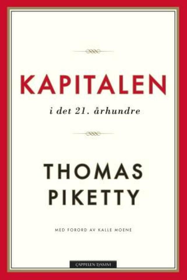 Thomas Piketty forklart – kapitalen i det 21. århundre