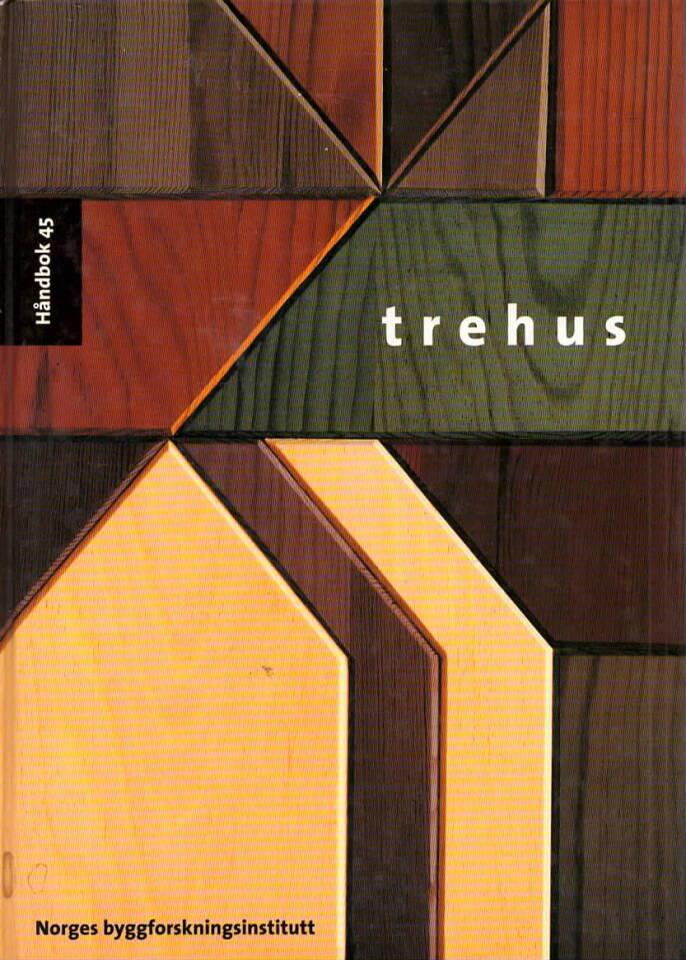 Trehus – Håndbok 45