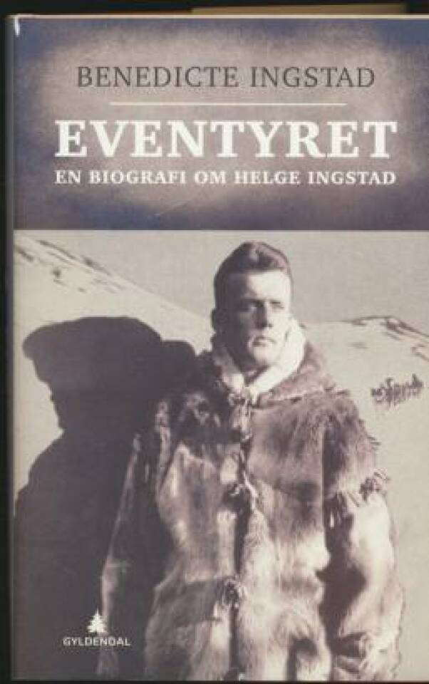 Eventyret - en biografi om Helge Ingstad