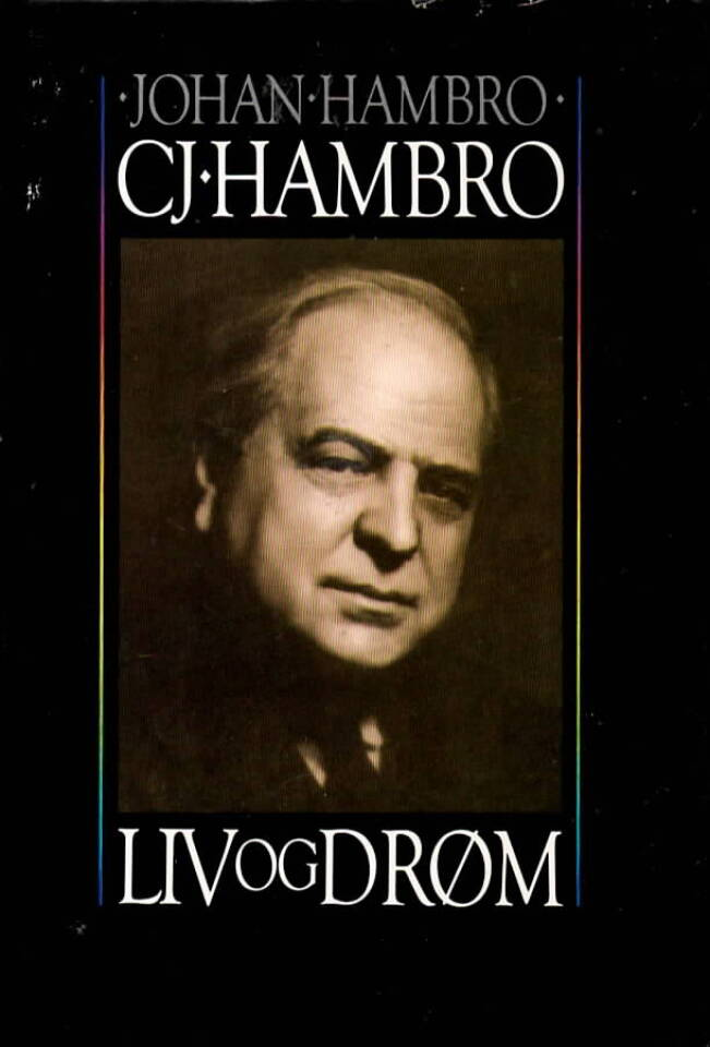 C.J Hambro Liv og drøm