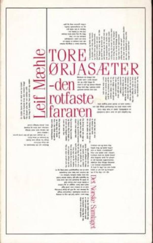 Tore Ørjasæter- den rotfaste fararen