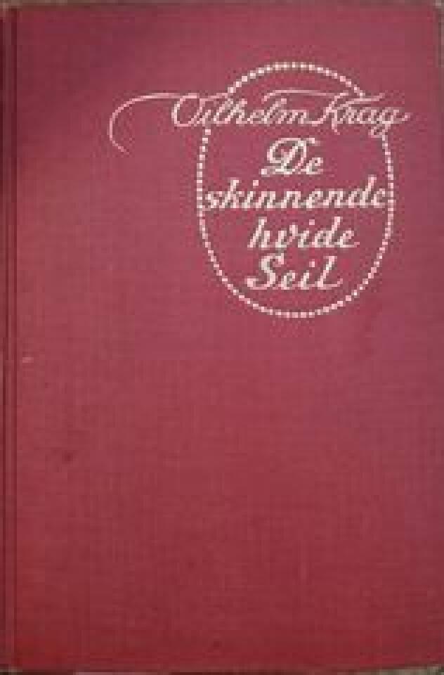 DE SKINNENDE HVIDE SEIL