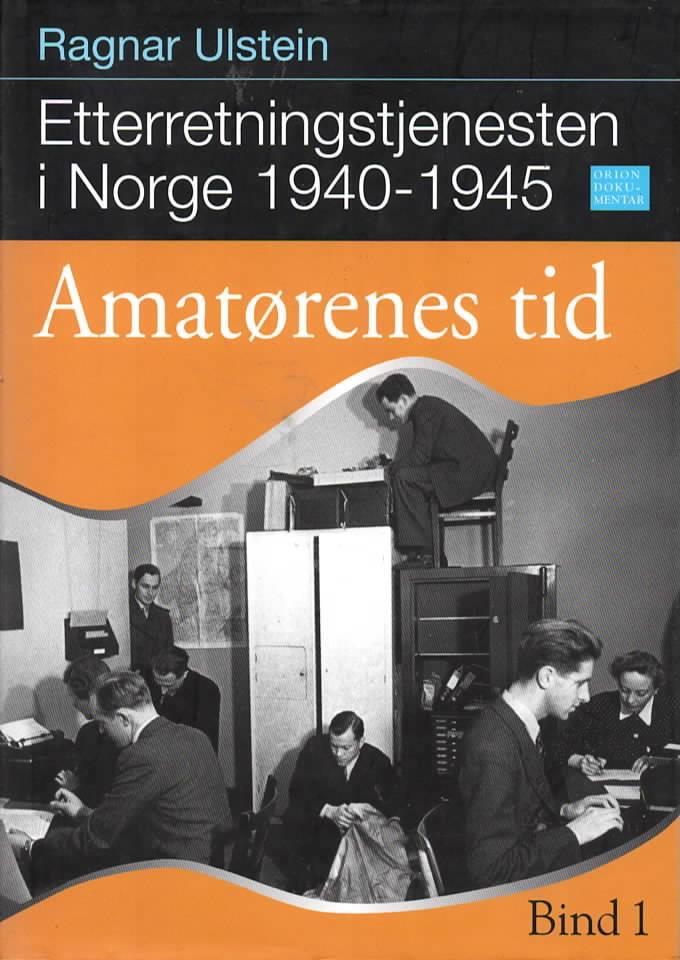 Etterretningstjenesten i Norge 1940-1945