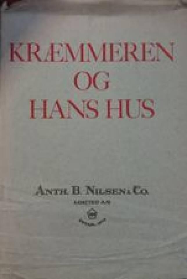 KRÆMMEREN OG HANS HUS