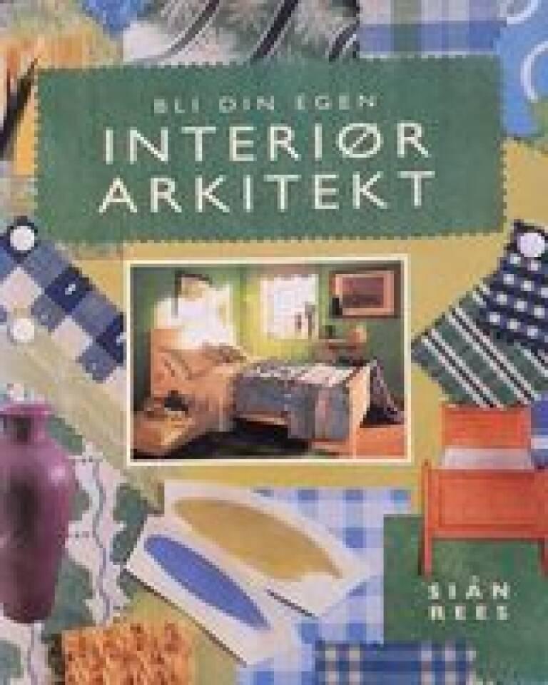 Bli din egen interiør arkitekt