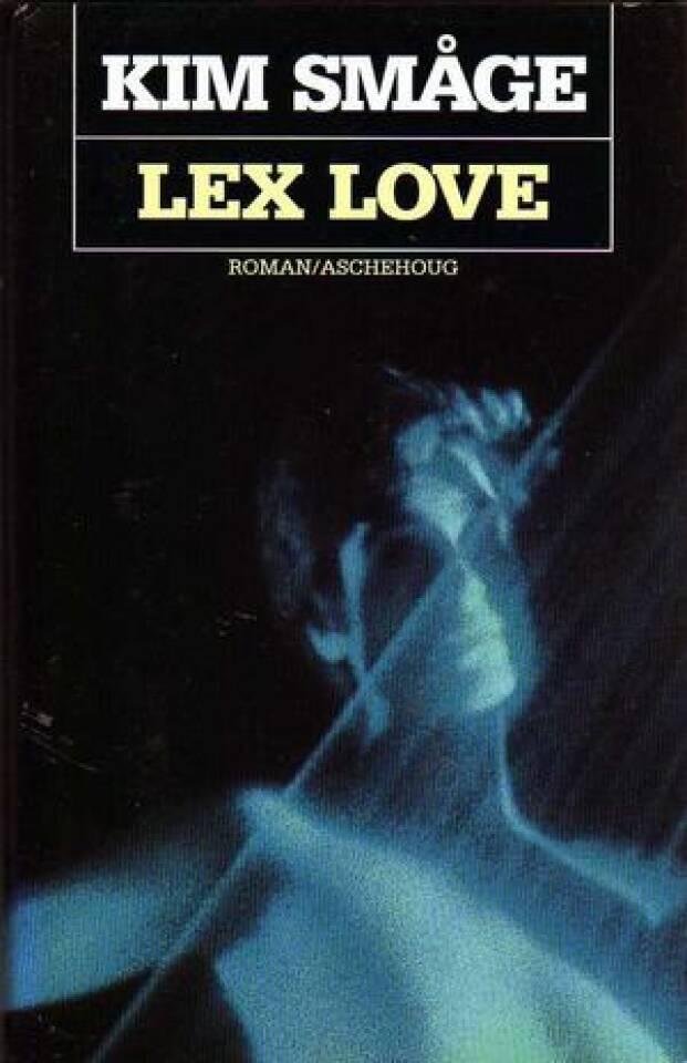 LEX LOVE