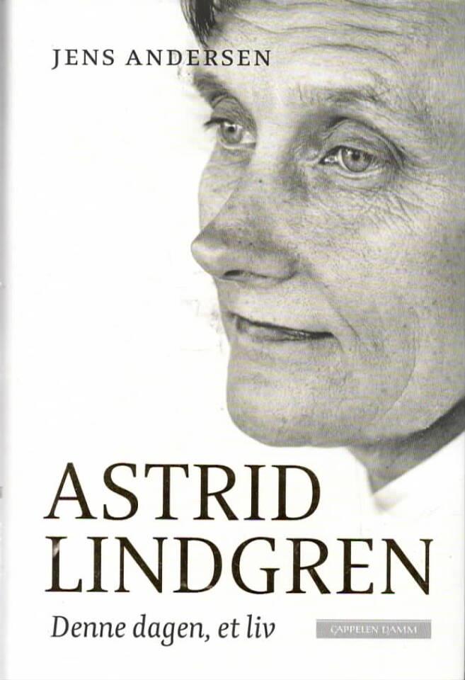 Astrlid Lindgren – Denne dagen, et liv