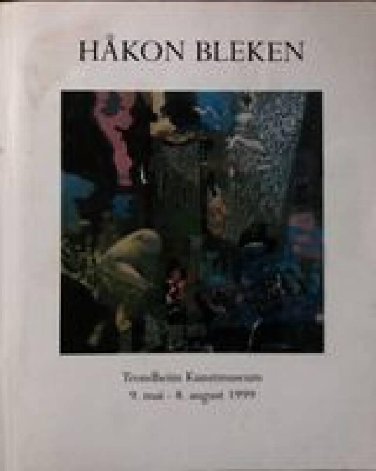 Håkon Bleken Retrospektiv