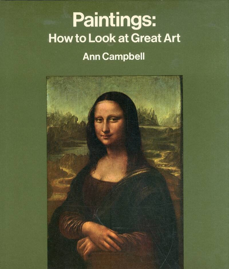 PAINTINGS. How to Look at Great Art