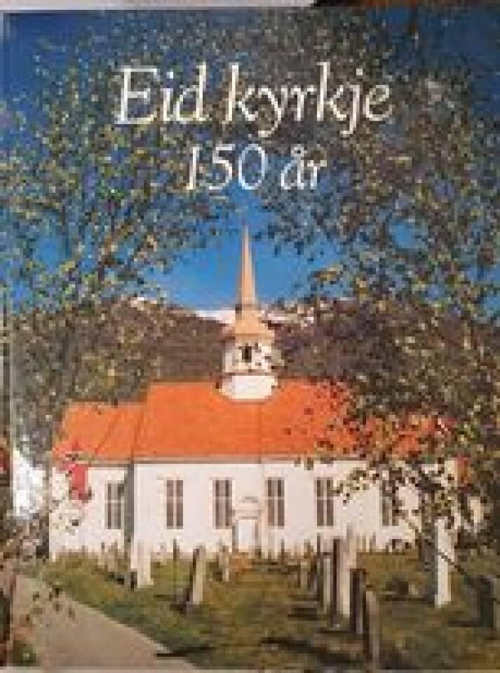 Eid kyrkje 150 år
