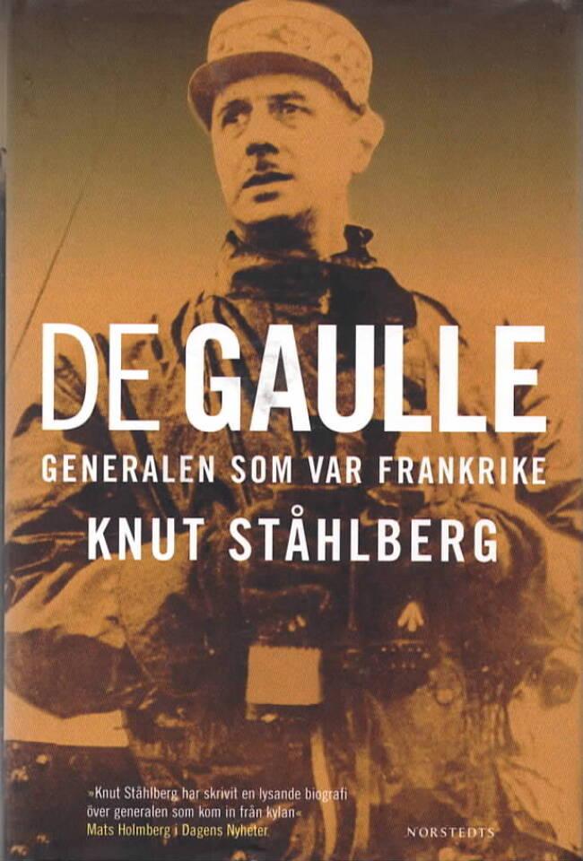 de Gaulle – Generalen som var Frankrike