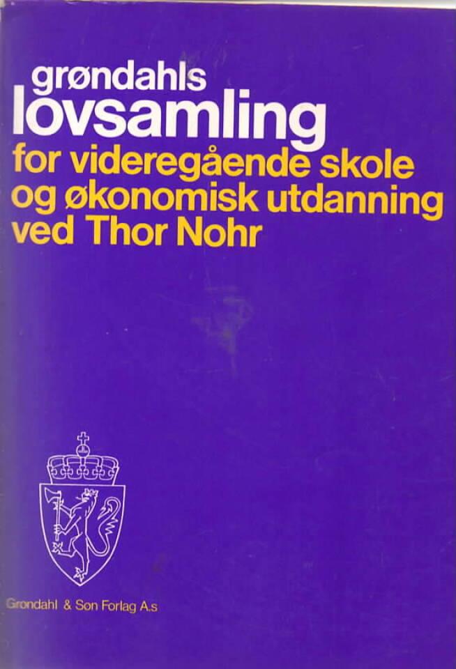 Grøndahls lovsamling for videregående skole og økonomisk utdanning