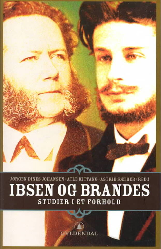 Ibsen og Brandes – Studier i et forhold