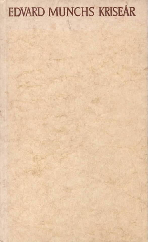Edvard Munchs kriseår – Belyst i brever