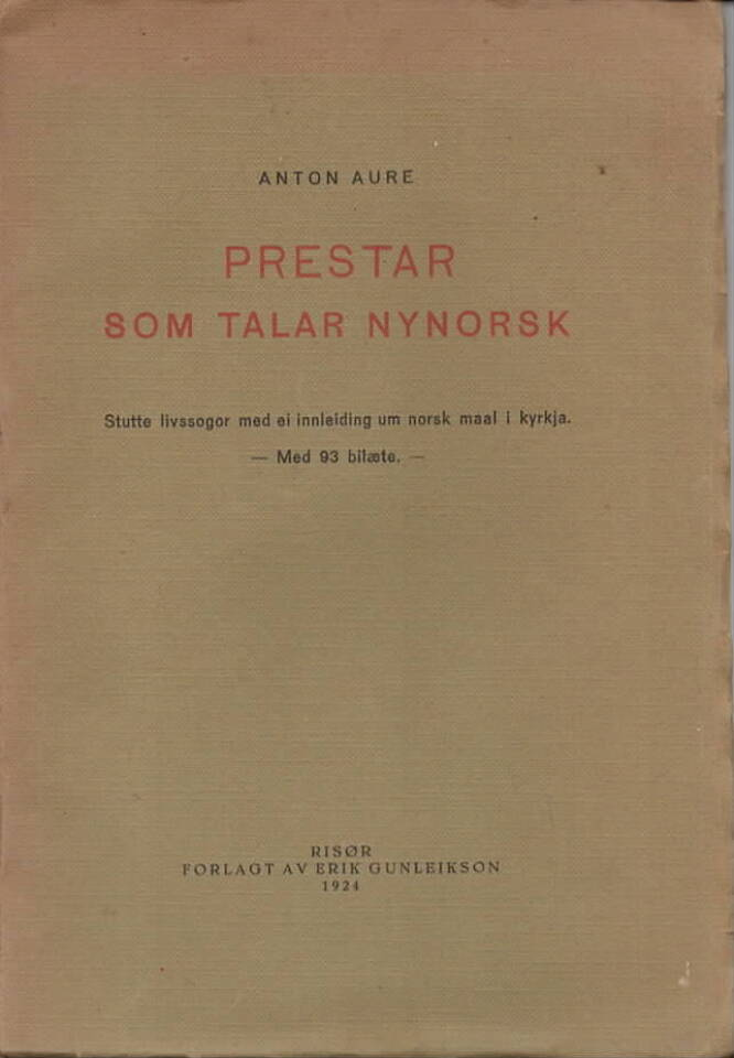 Prestar som talar nynorsk – Stutte livssogor med ei innleiding um norsk maal i kyrkja.