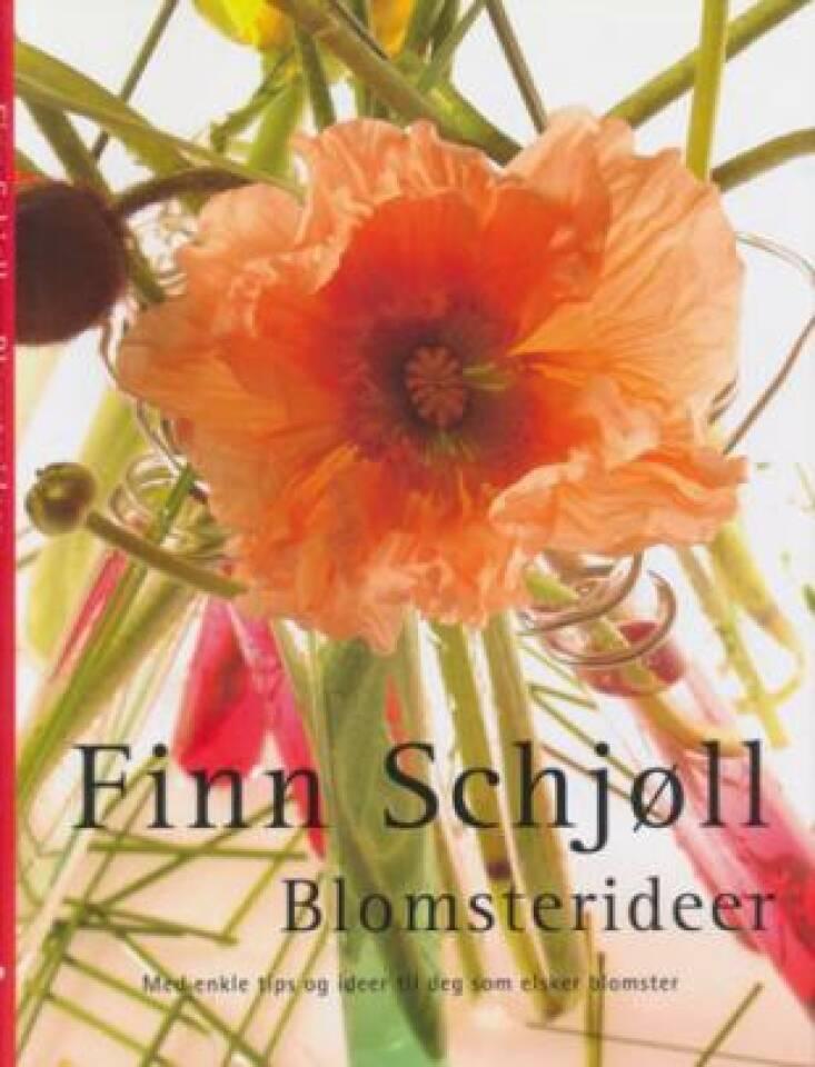 Blomsterideer. Med enkle tips og ideer til deg som elsker blomster